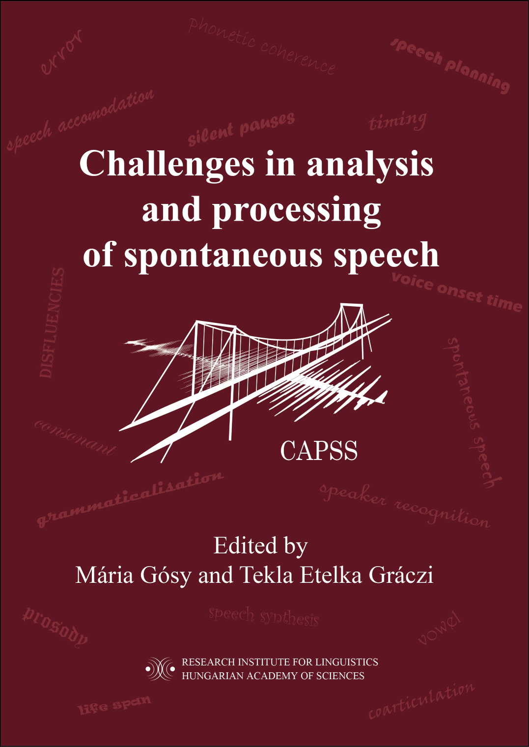 Challenges in analysis and processing of spontaneous speech – könyvmegjelenés